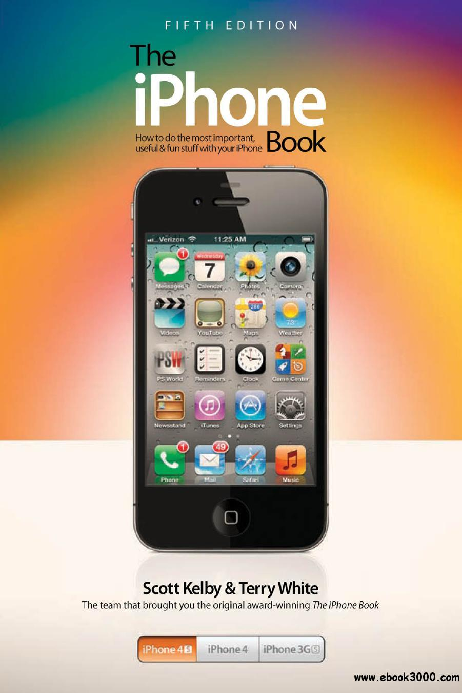 The iPhone Book: Covers iPhone 4S, iPhone 4, and iPhone 3GS free download