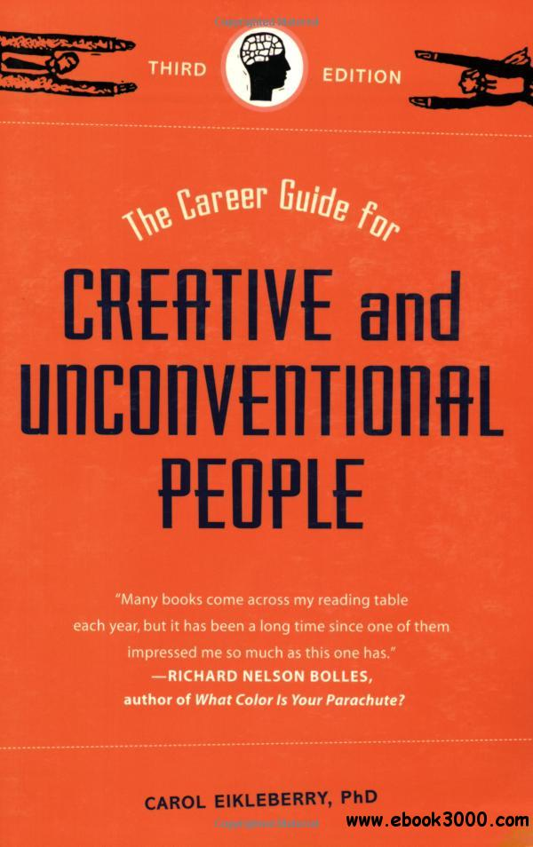 The Career Guide for Creative and Unconventional People free download