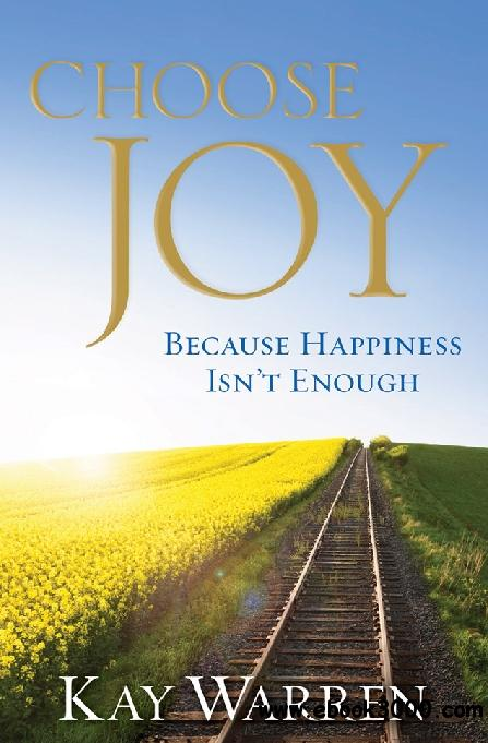 Choose Joy Because Happiness Isn't Enough free download
