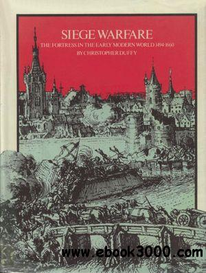 Siege Warfare Volume I: The Fortress in the Early Modern World 1494-1660 free download