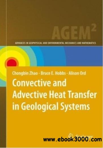 Convective and Advective Heat Transfer in Geological Systems free download