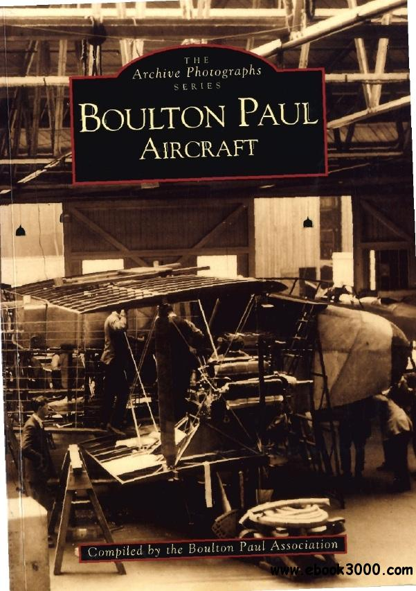 Boulton Paul Aircraft (The Archive Photographs Series) free download