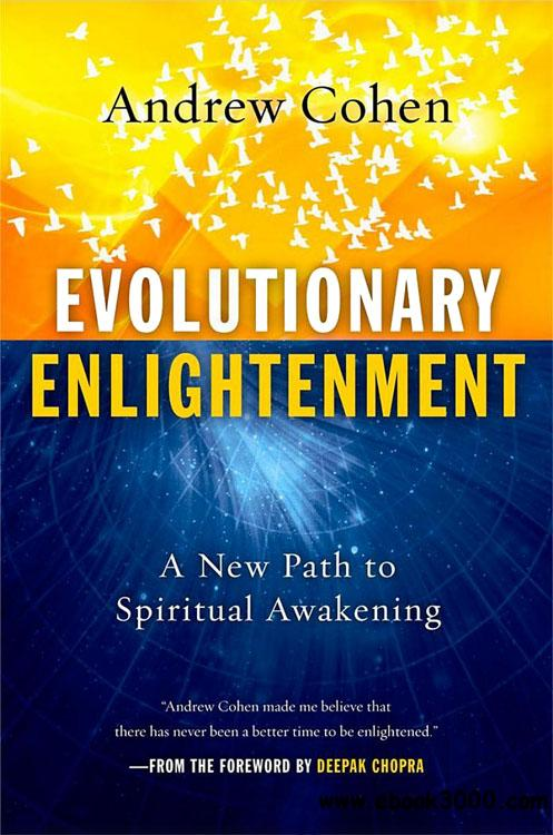 Andrew Cohen - Evolutionary Enlightenment : A New Path to Spiritual Awakening free download