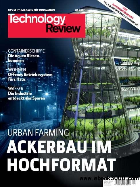 Technology Review Magazin Juli No 07 2012 free download
