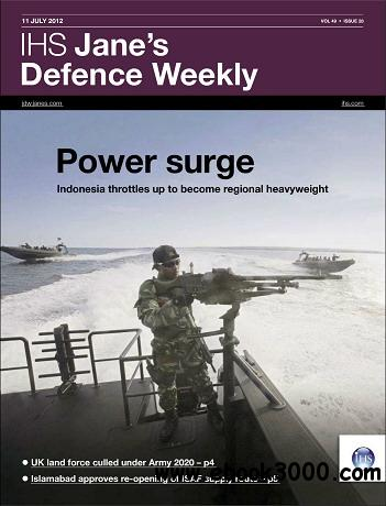 Jane's Defence Weekly Magazine July 11, 2012 free download