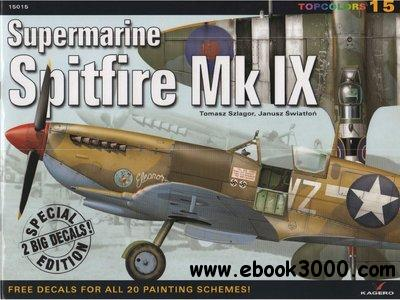 Supermarine Spitfire Mk IX (Kagero Topcolors 15015) free download