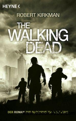 The Walking Dead Der Roman free download