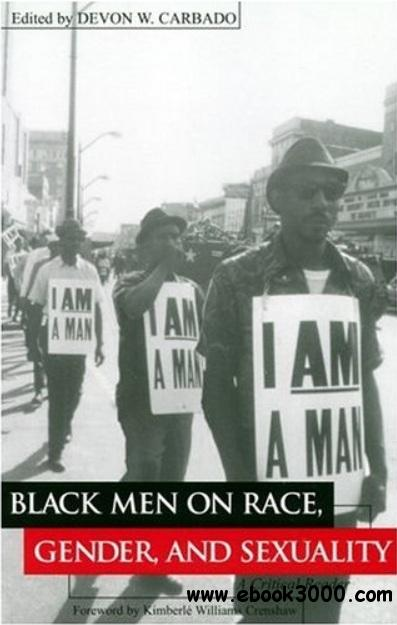 Black Men on Race, Gender, and Sexuality: A Critical Reader free download