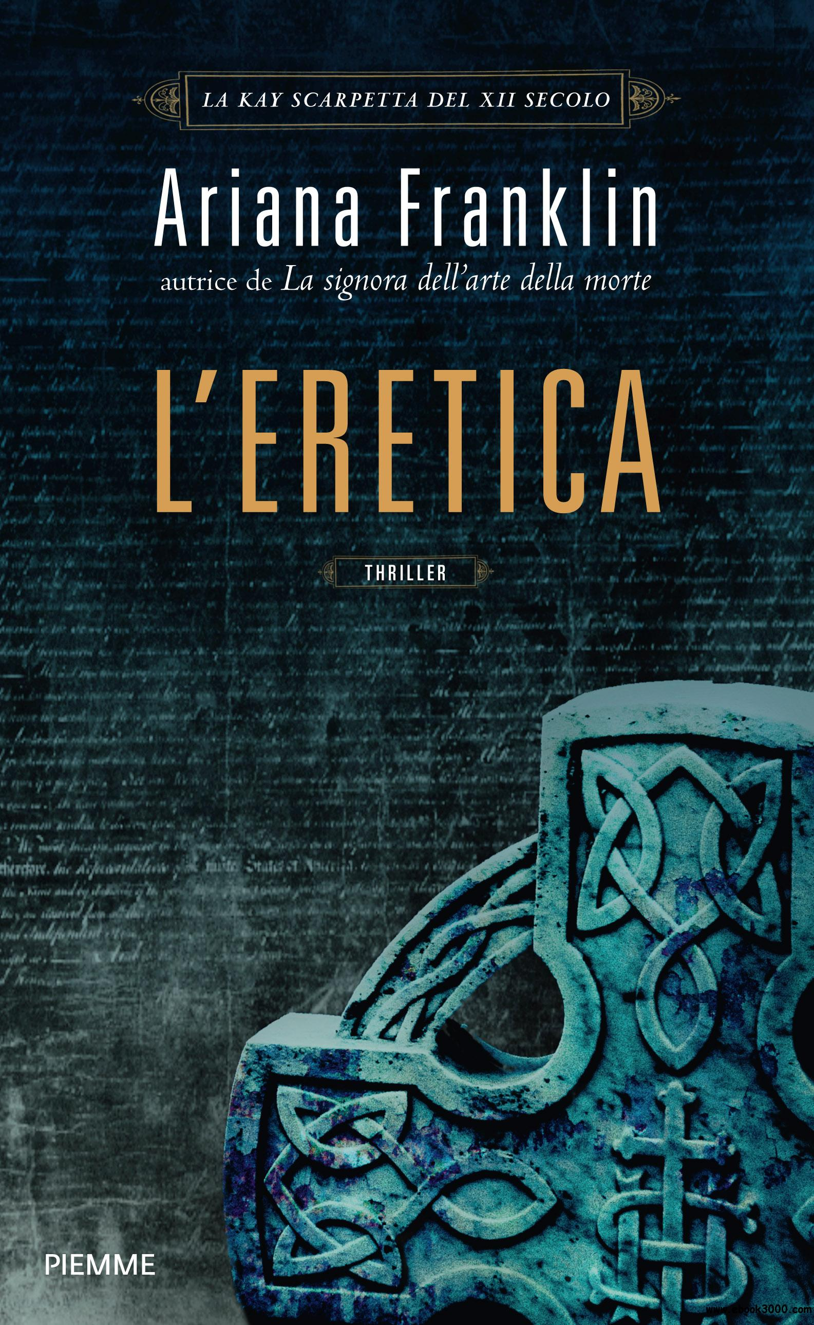 Ariana Franklin - L'eretica free download