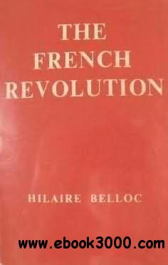 The French Revolution by Hilaire Belloc free download