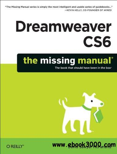 Dreamweaver CS6: The Missing Manual free download