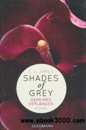 E L James - Geheimes Verlangen / Shades of Grey Band 1 free download