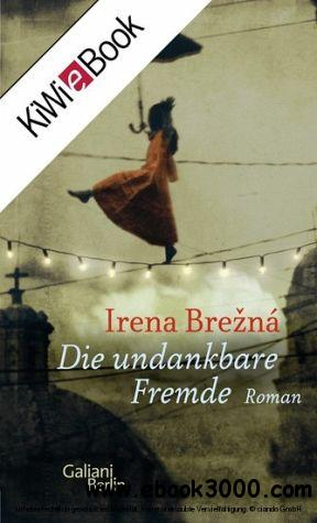 Die undankbare Fremde free download