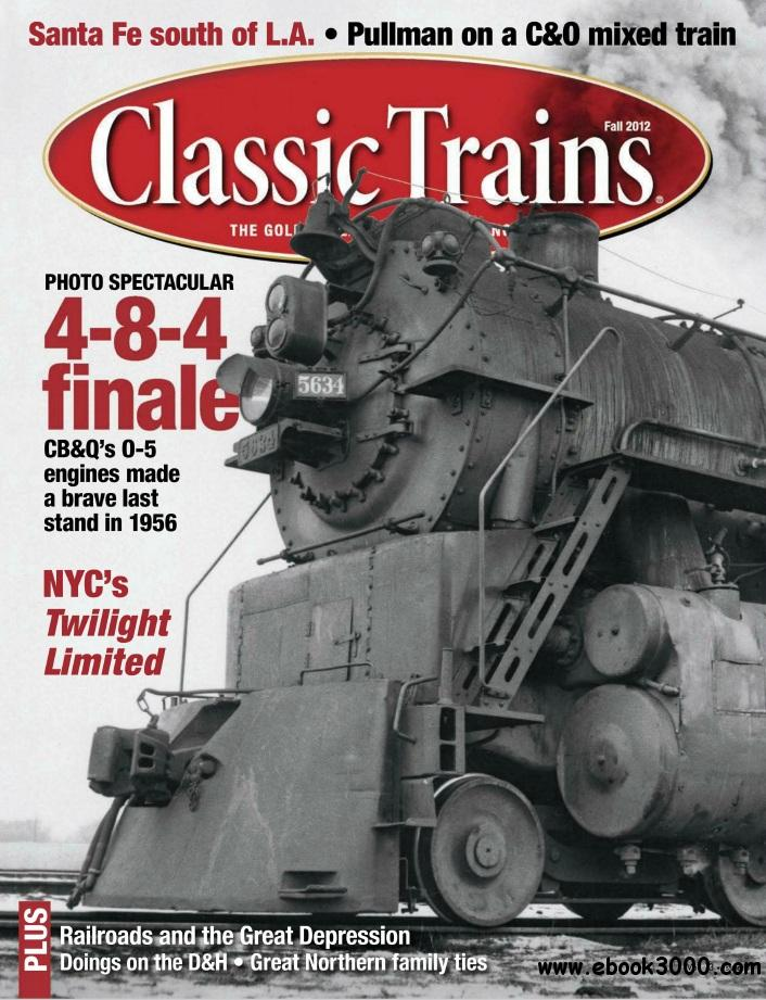 Classic Trains - Fall 2012 free download