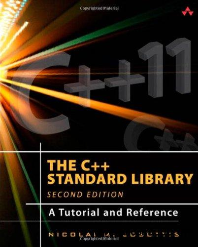 The C++ Standard Library: A Tutorial and Reference (2nd Edition) free download