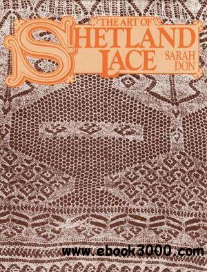 The Art of Shetland Lace free download