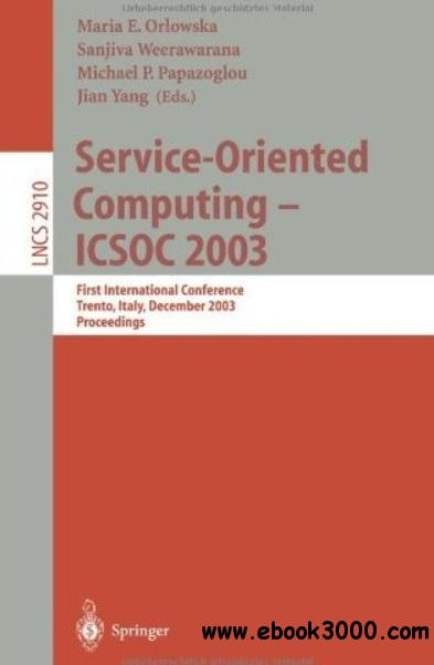 Service-Oriented Computing - ICSOC 2003 free download