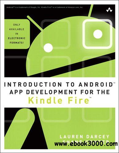 Introduction to Android App Development for the Kindle Fire free download