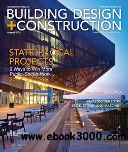 Building Design + Construction - August 2012 free download