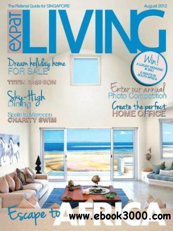 Expat Living Singapore - August 2012 free download