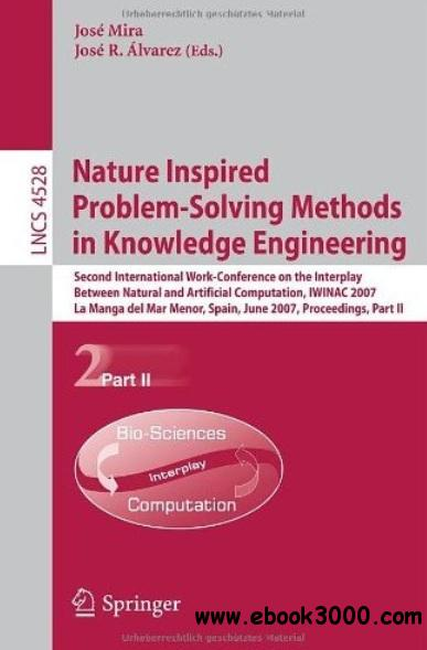 Nature Inspired Problem-Solving Methods in Knowledge Engineering (part II) free download