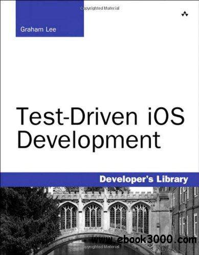 Test-Driven iOS Development free download