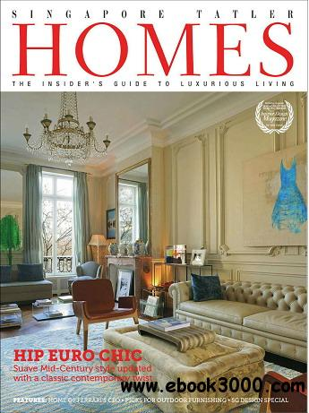 Singapore Tatler Homes Magazine August/September 2012 free download