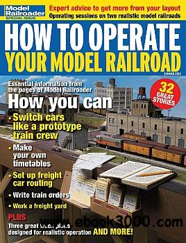 Model Railroader Special Issue - How to Operate Your Model Railroad (Summer 2012) free download