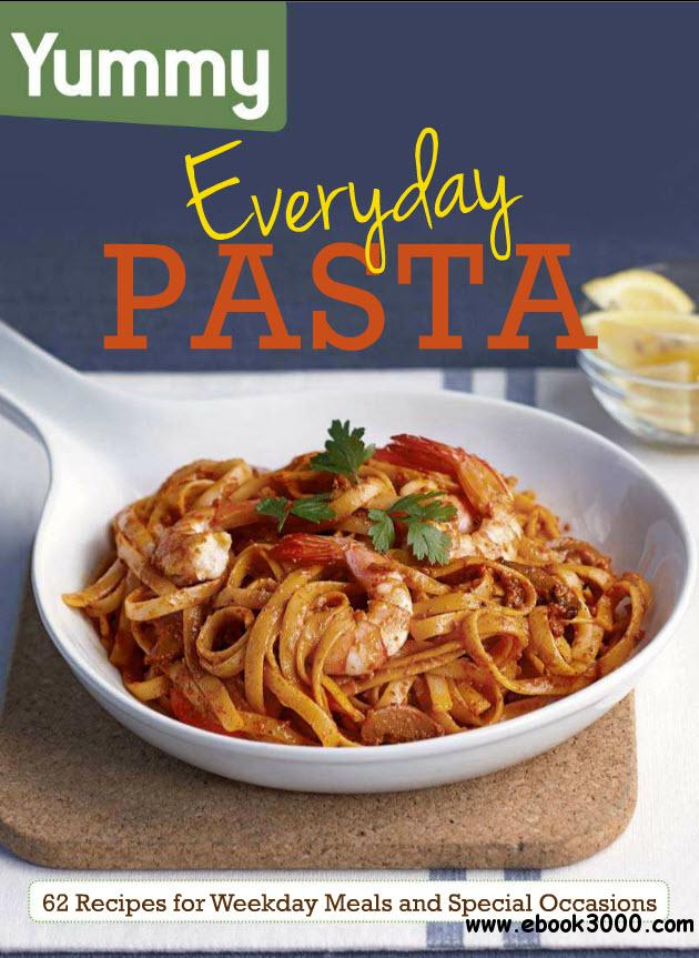 AA.VV. - Yummy EveryDay Pasta free download