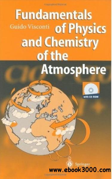 Fundamentals of Physics and Chemistry of the Atmosphere free download
