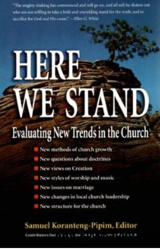 Here We Stand: Evaluating New Trends in the Church free download