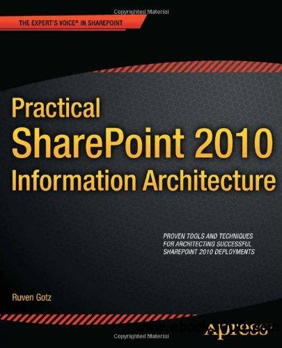 Practical SharePoint 2010 Information Architecture free download