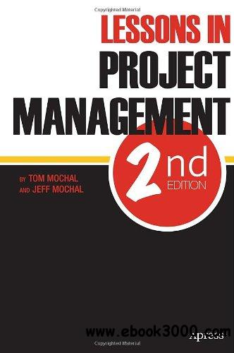 Lessons in Project Management, 2 edition free download