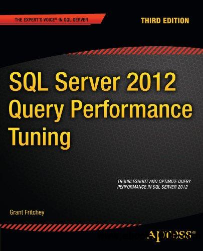 SQL Server 2012 Query Performance Tuning, 3 edition free download