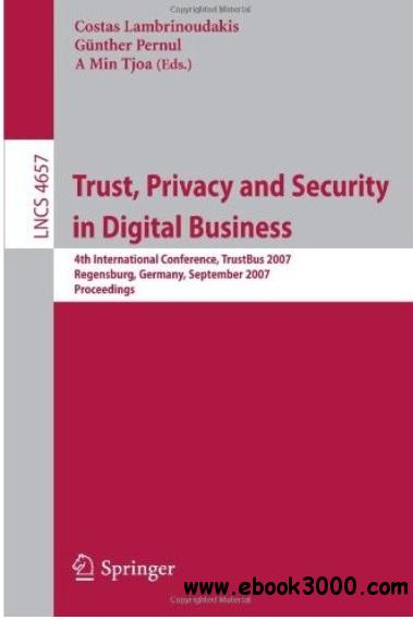 Trust, Privacy and Security in Digital Business free download