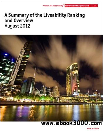 The Economist (Intelligence Unit) - A Summary of the Liveability Ranking & Overview(August 2012) free download