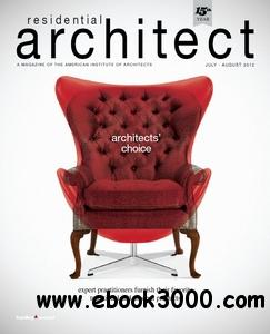 Residential Architect - July/August 2012 free download