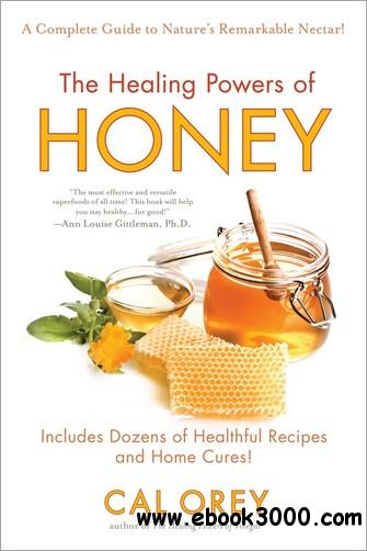 The Healing Powers of Honey free download