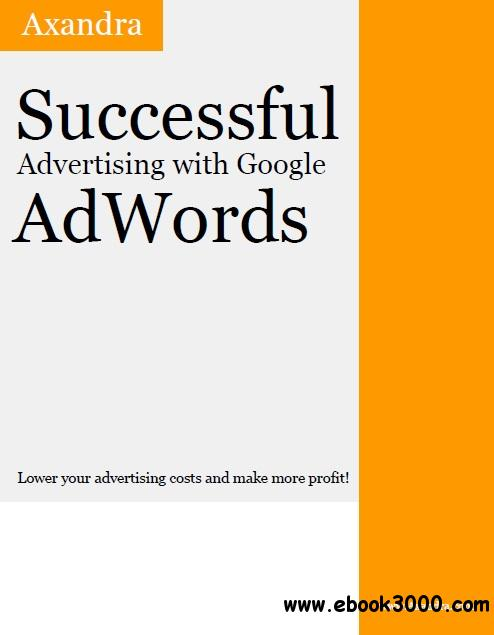 Successful Advertising with Google AdWords free download