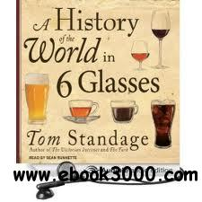 A History of the World in Six Glasses by Tom Standage free download