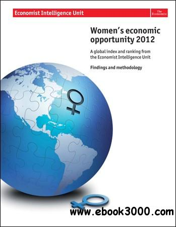 The Economist (Intelligence Unit) - Women's Economic Opportunity (2012) free download