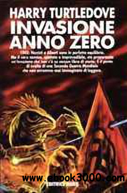 Harry Turtledove, G. Zuddas - Invasione: anno zero free download