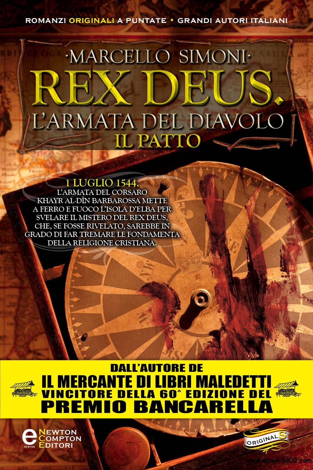 Marcello Simoni - Il patto. Rex Deus. L'armata del diavolo free download