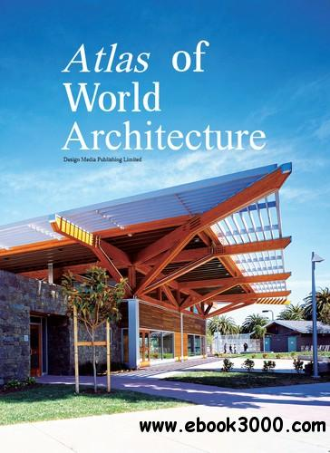 Atlas of World Architecture free download