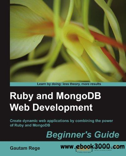 Ruby and MongoDB Web Development Beginner's Guide free download