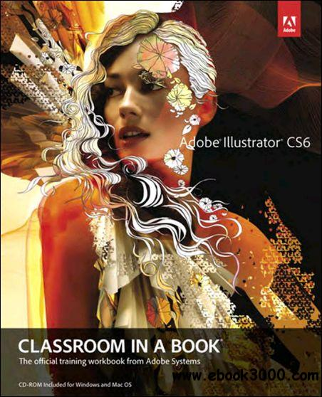 Adobe Illustrator CS6 Classroom in a Book free download