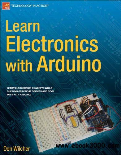 Learn Electronics with Arduino (Technology in Action) free download