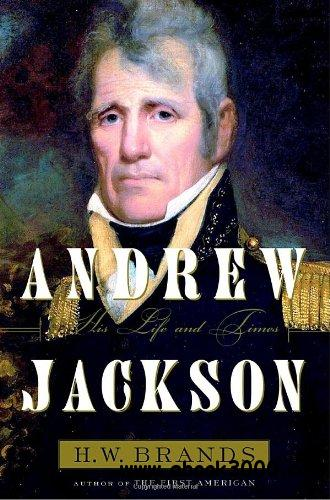 Andrew Jackson: His Life and Times free download