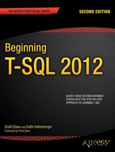 Beginning T-SQL 2012, 2 edition free download