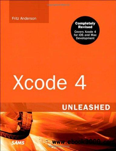 Xcode 4 Unleashed (2nd Edition) free download